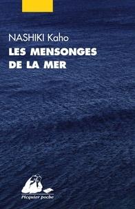 Kaho Nashiki - Les mensonges de la mer.