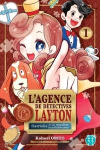 Kahori Orito - L'agence de détectives Layton. Katrielle et les enquêtes mystérieuses Tome 1 : .