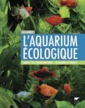 Kai Alexander Quante - L'aquarium écologique - Respect de l'environnement, économies d'énergie.
