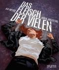 Kai Meyer et Jurek Malottke - Das Fleisch der Vielen.