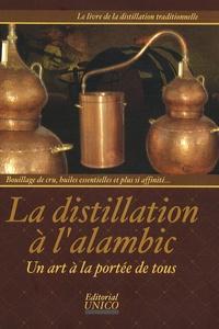 Kai Möller - La distillation à l'alambic - Un art à la portée de tous.