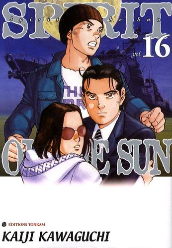 Kaiji Kawaguchi - Spirit of the Sun Tome 16 : .