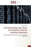 Kais-b - La transmission des chocs de volatilité entre les marchés financiers.