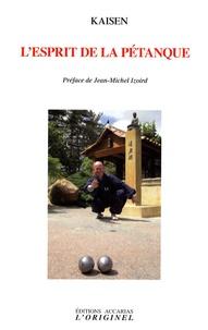 L'esprit de la pétanque -  Kaisen pdf epub