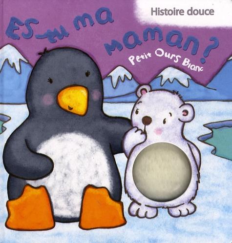 Kait Eaton - Es-tu ma maman ?  : Petit Ours blanc.