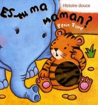 Kait Eaton - Es-tu ma maman ?  : Petit Tigre.