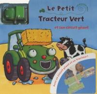 Kait Eaton et Craig Eaton - Le petit tracteur vert et son circuit géant.