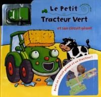Kait Eaton - Le Petit Tracteur Vert et son circuit géant.