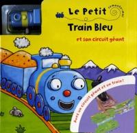 Kait Eaton - Le Petit Train Bleu et son circuit géant.