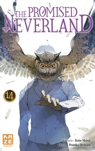 Kaiu Shirai et Posuka Demizu - The Promised Neverland Tome 14 : .