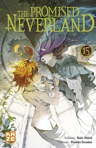 Kaiu Shirai et Posuka Demizu - The Promised Neverland Tome 15 : .