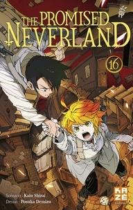 Kaiu Shirai et Posuka Demizu - The Promised Neverland Tome 16 : Lost boy.