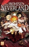Kaiu Shirai et Posuka Demizu - The Promised Neverland Tome 3 : En éclats.