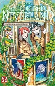 Kaiu Shirai et Posuka Demizu - The Promised Neverland Tome 3 : Mémoires de compagnons d'armes.