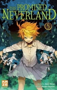 Kaiu Shirai et Posuka Demizu - The Promised Neverland Tome 5 : L'évasion.