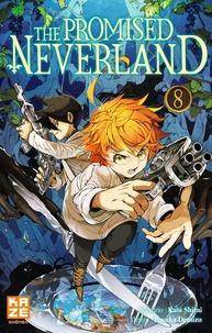 Kaiu Shirai et Posuka Demizu - The Promised Neverland Tome 8 : Jeux interdits.