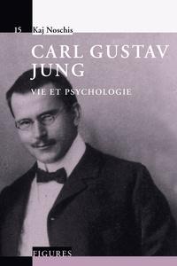 Kaj Noschis - Carl Gustav Jung.