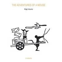 Kaji Izuno - Adventures of a mouse.