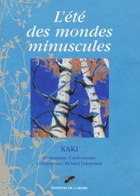 Kaki - L'été des mondes minuscules.
