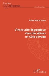 Linsécurité linguistique chez des élèves en Côte dIvoire.pdf