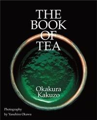 Kakuzô Okakura - The Book of Tea.