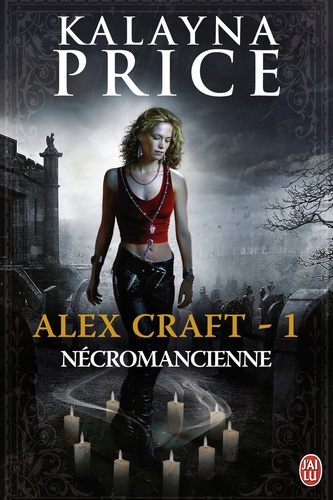 Alex Craft Tome 1 Nécromancienne