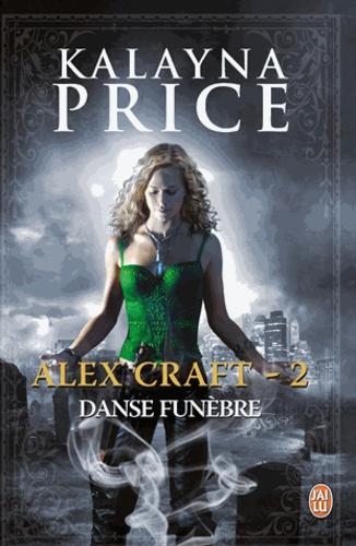 Alex Craft Tome 2 Danse funèbre