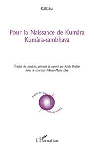 Kalidasa - Pour la naissance de Kumâra - Kumâra-sambhava.