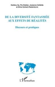 Kalidou Sy et Pia Stalder - De la diversité fantasmée aux effets de réalités - Discours et pratiques.