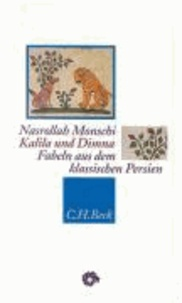Kalila und Dima - Fabeln aus dem klassischen Persien.