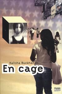 Kalisha Buckhanon - En cage.