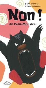 Kalle Güettler et Rakel Helmsdal - Non ! Dit Petit-Monstre.