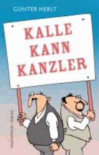 Kalle kann Kanzler.