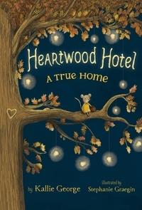 Kallie George et Stephanie Graegin - A True Home.