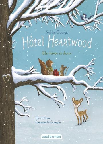 Hôtel Heartwood Tome 2 Un hiver si doux
