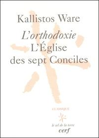 Lorthodoxie, lEglise des sept Conciles. 3ème édition.pdf