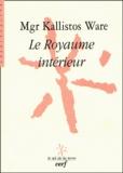 Kallistos Ware - Le royaume intérieur.