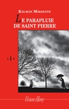 Kalman Mikszath - Le Parapluie de Saint-Pierre.
