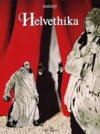 Kalonji - Helvethika Tome 2 : .