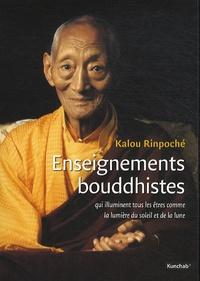 Kalou Rinpoché - Enseignements bouddhistes qui illuminent tous les êtres comme la lumière du soleil et de la lune.
