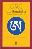 Kalou Rinpoché - La voie du Bouddha - Manuel d'étude bouddhiste de la tradition tibétaine.