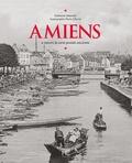 Kaltoume Dourouri - Amiens - A travers la carte postale ancienne.