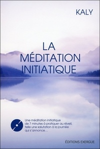 Kaly - La méditation initiatique. 1 DVD