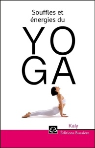 Kaly - Souffles et énergies du Yoga.