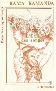 Kama Sywor Kamanda - L'exil des songes.