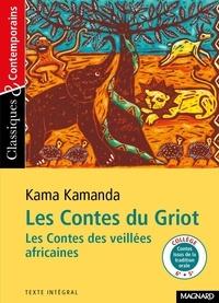 Kama Sywor Kamanda - Les Contes du griot - les contes des veillées africaines.