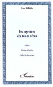 Kama Sywor Kamanda - Les myriades des temps vecus.