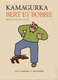 Kamagurka - Bert et Bobbie.