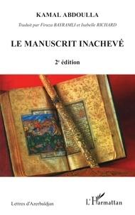 Kamal Abdoulla - Le manuscrit inachevé.