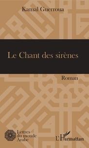 Kamal Guerroua - Le Chant des sirènes.